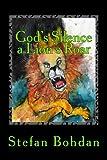 God's Silence a Lion's Roar