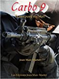 Transport mortel (Agence Carbo t. 9) (French Edition)