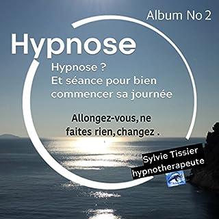 Couverture de Hypnose et séance pour bien commencer sa journée