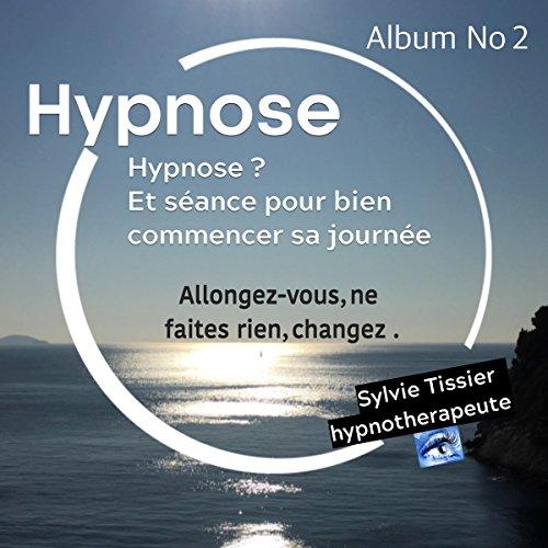 Hypnose et séance pour bien commencer sa journée cover art