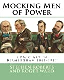 Mocking Men of Power: Comic Art in Birmingham 1861-1911