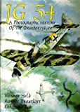 Jg 54 - a Photographic History of the Grunherzjager: A Photographic History of the Grunherzjäger (Schiffer Military/Aviation)