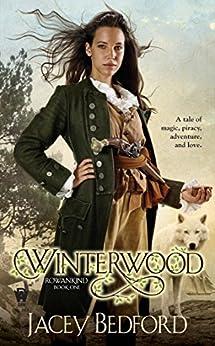 Winterwood (Rowankind Book 1) by [Jacey Bedford]
