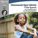 Chère Ijeawele - Format Téléchargement Audio - 9,99 €