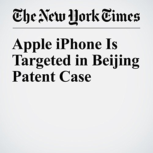 Apple iPhone Is Targeted in Beijing Patent Case cover art