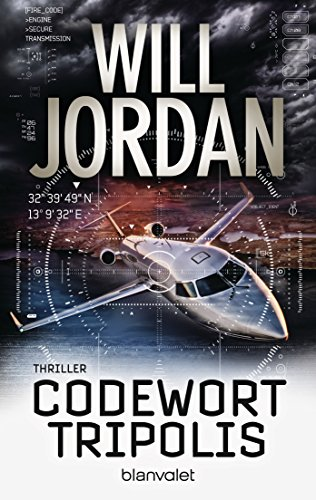 Codewort Tripolis: Thriller (Ryan Drake Series 5)