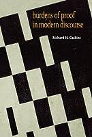 Burdens of Proof in Modern Discourse