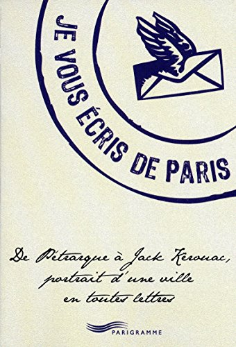 JE VOUS ÉCRIS DE PARIS