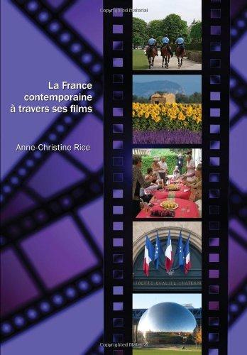 La France contemporaine à travers ses films (French Edition)