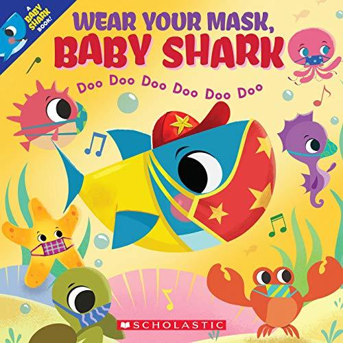 Wear Your Mask, Baby Shark Doo Doo Doo Doo Doo Doo