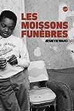 Les moissons funèbres (GLOBE) - Format Kindle - 6,99 €