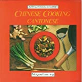 Chinese Cooking: Cantonese (International Gourment)