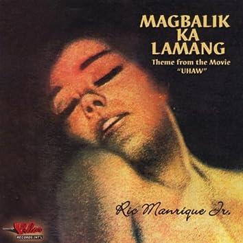 Magbalik Ka Lamang