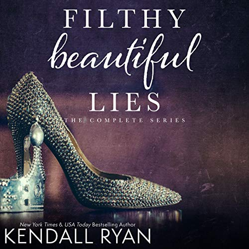 Page de couverture de Filthy Beautiful Lies