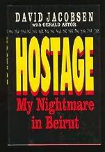 Hostage:  My Nightmare in Beirut