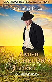 Amish Bachelor's Secret: Amish Romance (Seven Amish Bachelors Book 7) by [Samantha Price]