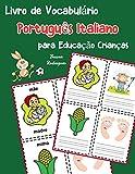 Livro de Vocabulário Português Italiano para Educação Crianças: Livro infantil para aprender 200 Português Italiano palavras básicas: 5