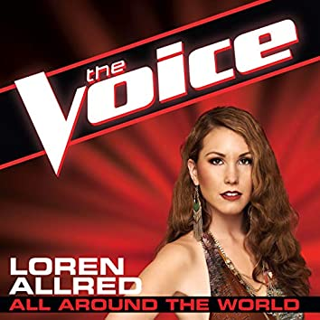 All Around The World (The Voice Performance)