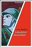 Schlachtfeld Deutschland: Die Kriegseinsatzplanung der sowjetischen Streitkräfte in der DDR (Militärverlag)
