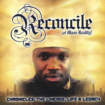 Chronicles: the Lineage, Life & Legacy