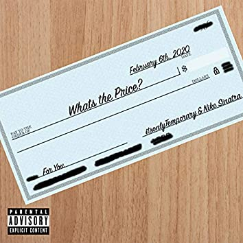 What's the Price (feat. Nike Sinatra)