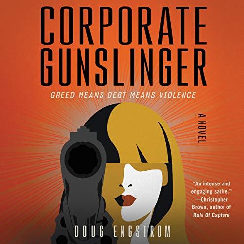Corporate Gunslinger audiobook cover art