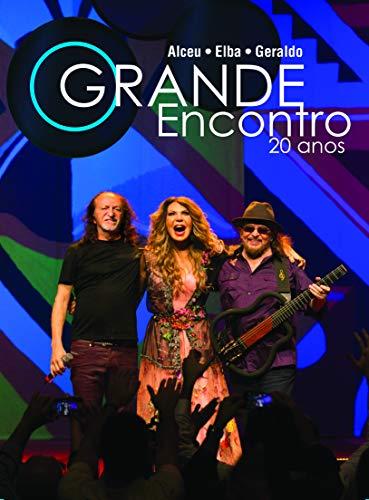 ALCEU, ELBA E GERALDO AZEVEDO - O GRANDE ENCONTRO 20 ANOS KIT [DVD]+ 02CDS