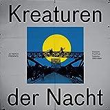 Kreaturen der Nacht (1980-1984) Deutsche Post-Punk [Vinyl LP]