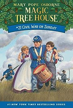 Civil War on Sunday (Magic Tree House Book 21) by [Mary Pope Osborne, Sal Murdocca]