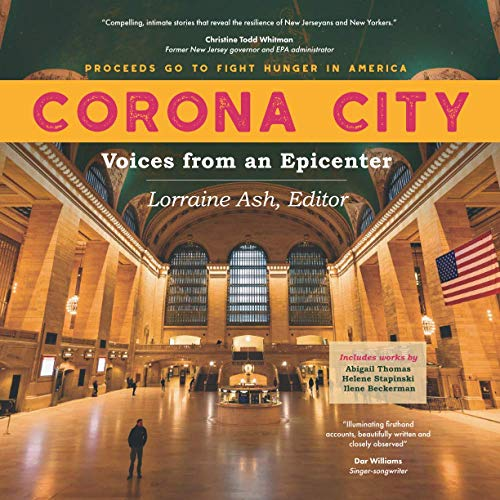 Corona City: Voices from an Epicenter