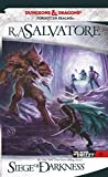 Siege of Darkness (Drizzt 4: Paths of Darkness) (The Legend of Drizzt)