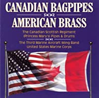 Canadion Bagpipes & American Brass