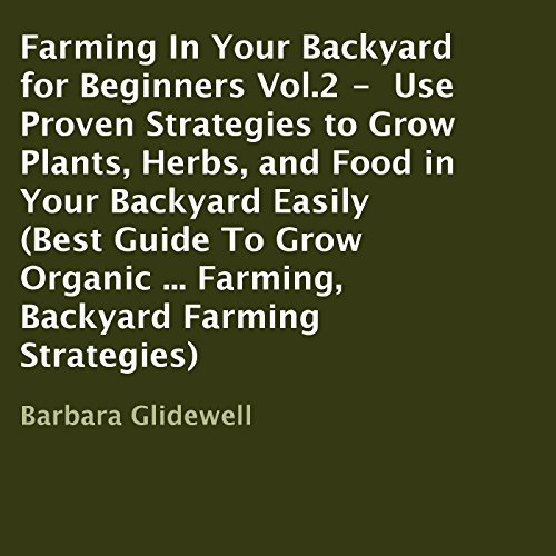 Farming in Your Backyard for Beginners, Book 2 audiobook cover art