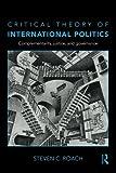 Critical Theory of International Politics