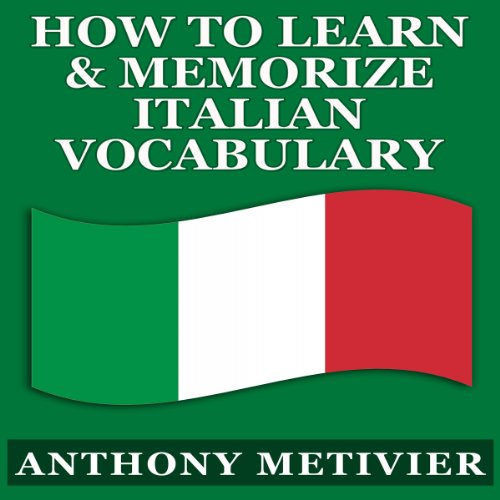 How to Learn and Memorize Italian Vocabulary...     Using a Memory Palace Specifically Designed for the Italian Language (Magnetic Memory Series)              By:                                                                                                                                 Anthony Metivier                               Narrated by:                                                                                                                                 Angelo Di Loreto                      Length: 2 hrs and 35 mins     3 ratings     Overall 3.7