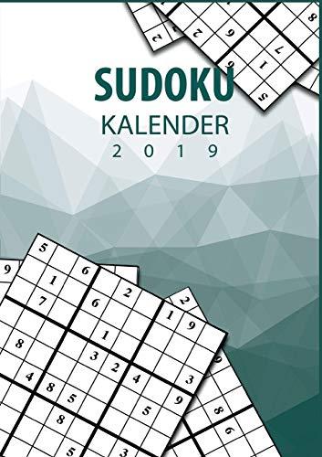 Sudoku Kalender 2019 - Terminplaner & Kalender 2019 mit über 90 Rätseln: Notiere, Plane und Organisiere deinen Alltag mit Sudoku