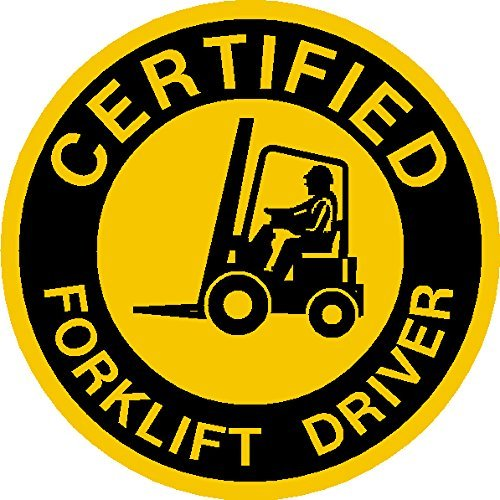 Certified, Forklift Driver Hard Hat, Hardhat, Tool Box, Lunch Box, Decal Sticker Placard 2