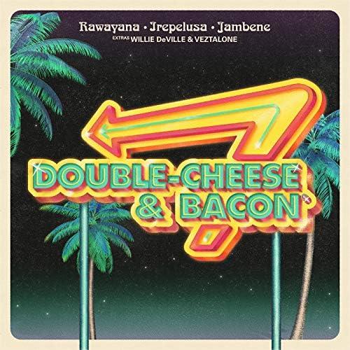 Rawayana, Jambene & Irepelusa feat. Veztalone & Willie Deville
