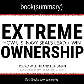 Summary of Extreme Ownership: How US Navy SEALS Lead and Win by Jocko Willink and Leif Babin audiobook cover art