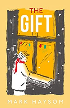 The Gift by [Mark Haysom]