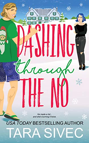 Dashing Through the No (Summersweet Island Book 3)