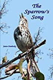 The Sparrow's Song: Third Book in The Bond Woman Trilogy (Volume 3)