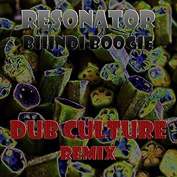 Bhindi Boogie (Dub Culture Remix)