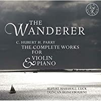 The Wanderer-comp.works For Violin & Piano: Marshall-luck(Vn) Honeybourne(P)