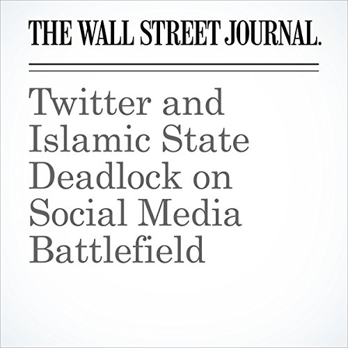 Twitter and Islamic State Deadlock on Social Media Battlefield audiobook cover art