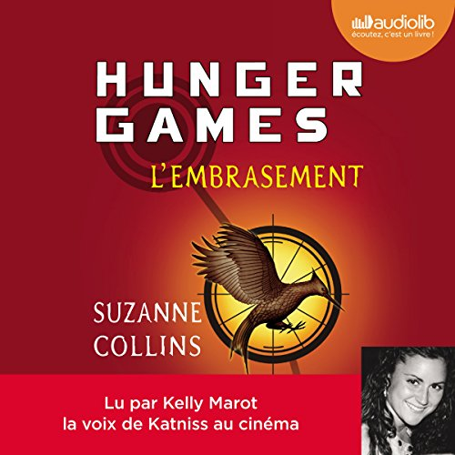 L'Embrasement (Hunger Games 2) audiobook cover art