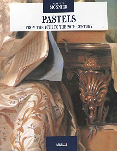 Pastels from the 16th to the 20th Century
