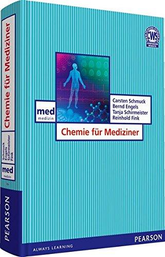 Chemie für Mediziner. Die kompakte, praxisorientierte Einführung (Pearson Studium - Medizin)