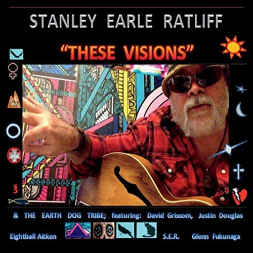 Stanley Earle Ratliff & The Earth Dog Tribe