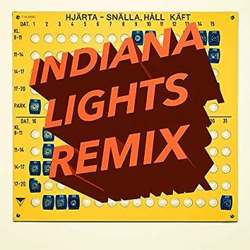 Snälla, Håll Käft (Indiana Lights Remix)